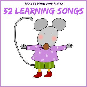 Toddler Songs Sing Along - 52 Learning Songs