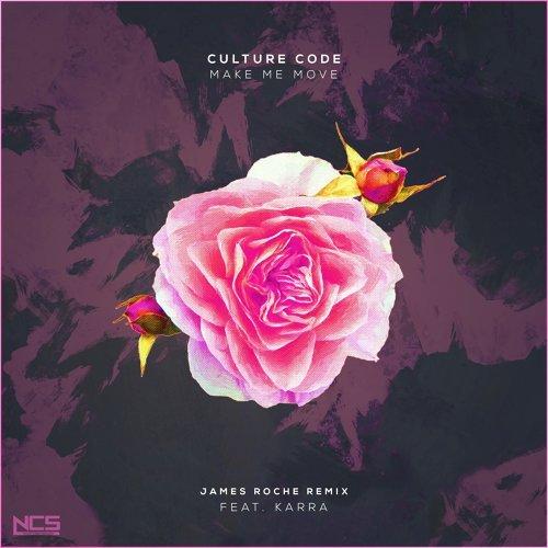 Make Me Move (James Roche Remix)