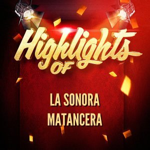 Highlights of La Sonora Matancera