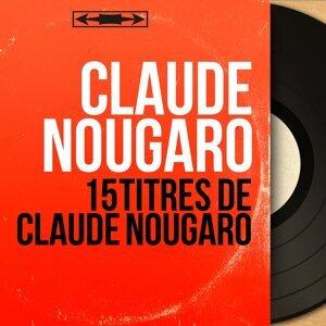 15 titres de Claude Nougaro - Mono Version