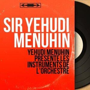 Yehudi Menuhin présente les instruments de l'orchestre - Stereo Version