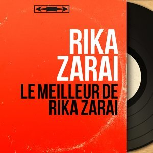 Le meilleur de Rika Zarai - Mono Version