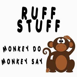 Monkey Do, Monkey Say