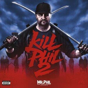 Kill Phil 2