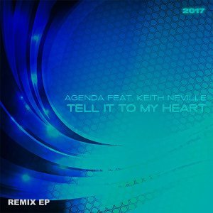 Tell It to My Heart 2017 - Remix EP