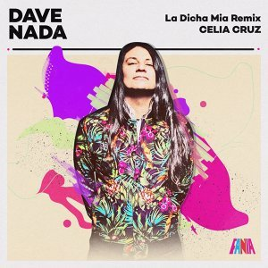 La Dicha Mia (Dave Nada Remix)
