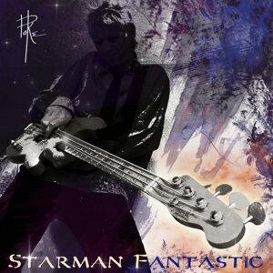 Starman Fantastic
