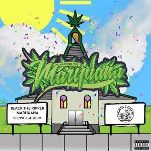 Married to Marijuana