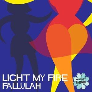 Light My Fire (Instant Love)