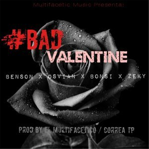 #Bad Valentine (feat. Osvian, Bonsi & Zeky)