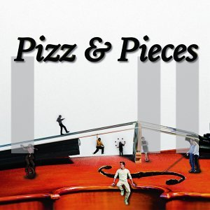Pizz and Pieces