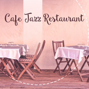 Cafe Jazz Restaurant – Smooth Sounds to Relax, Easy Listening, Piano Bar, Shades of Jazz, Moonlight Note