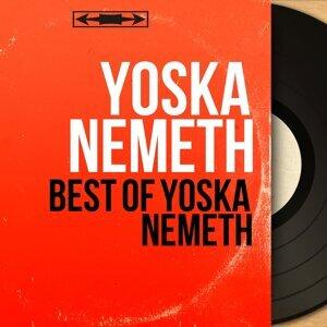 Best of Yoska Nemeth