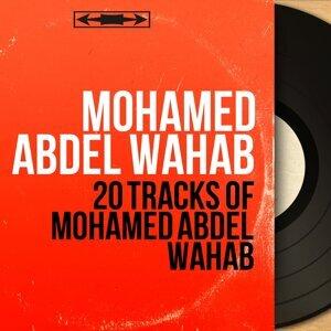 20 Tracks of Mohamed Abdel Wahab - Mono Version