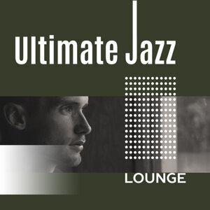 Ultimate Jazz Lounge – Easy Listening Jazz Instrumental, Piano, Smooth Jazz, Dinner Time