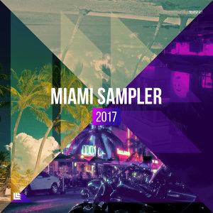 Revealed Recordings presents Miami Day & Night Sampler 2017