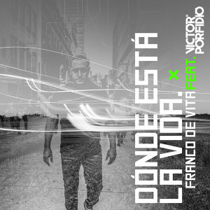Dónde Está la Vida - Remix 2.0