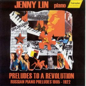 Preludes to a Revolution Russi (革命前奏曲-俄羅斯鋼琴前奏曲 1905-1922年)