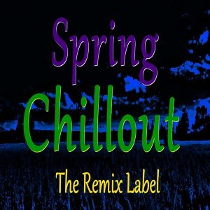 Spring Chillout - Ambient Chillout Lounge Background Inspirational Music Album Soundtrack