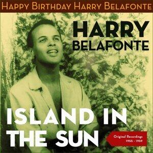Island in the Sun - Happy Birthday Harry - Original Recordings 1956 - 1960