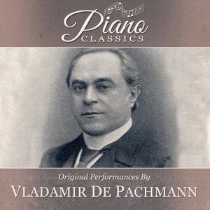 Original Performances By Vladimir De Pachmann