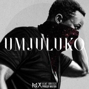 #Umjuluko (feat. Breeze)