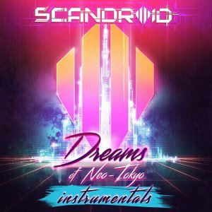 Dreams of Neo-Tokyo - Instrumentals