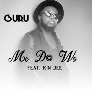 Me Do Wo (feat. Kin Dee)