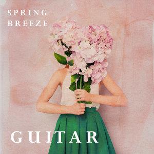 春氛.木吉他浪漫選輯 : Spring Breeze Guitar