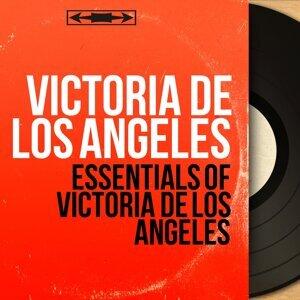 Essentials of Victoria de Los Angeles