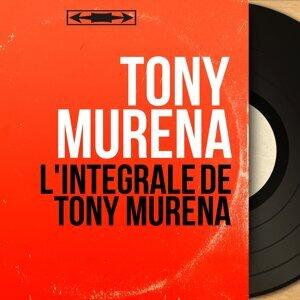 L'intégrale de Tony Murena - Mono Version