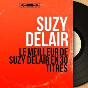 Le meilleur de Suzy Delair en 30 titres - Mono Version