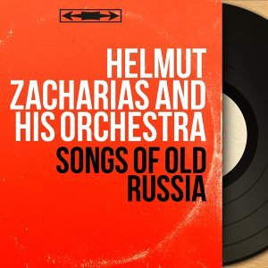 Songs of Old Russia - Stereo Version