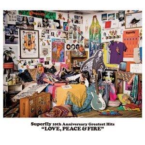 LOVE, PEACE & FIRE (LOVE, PEACE & FIRE)