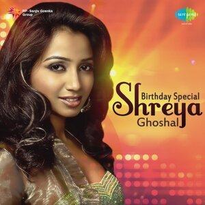Birthday Special - Shreya Ghoshal
