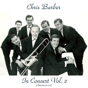 Chris Barber in Concert Vol. 2 - Remastered 2017