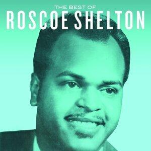 The Best Of Roscoe Shelton