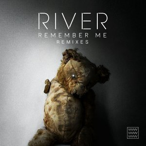 Remember Me - Remixes
