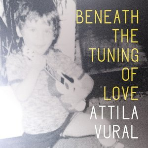 Beneath the Tuning of Love