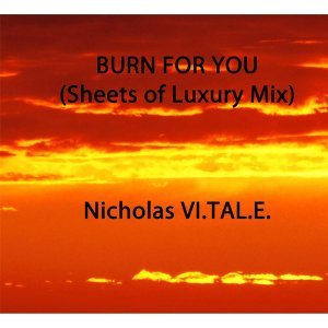 Burn for You (Sheets of Luxury Mix)