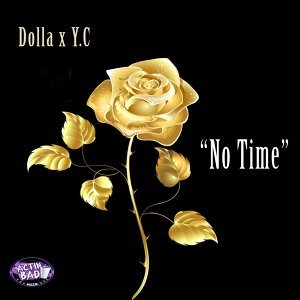 No Time (feat. Yc)