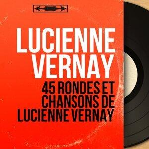 45 rondes et chansons de Lucienne Vernay - Mono Version