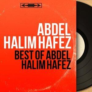 Best of Abdel Halim Hafez - Mono Version