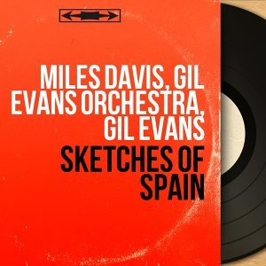 Sketches of Spain - Mono Version