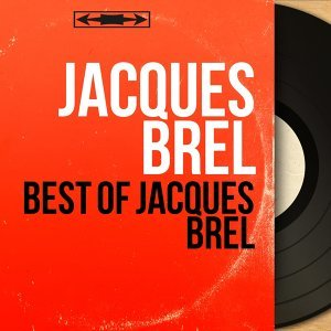 Best of Jacques Brel - Mono Version