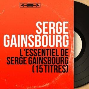 L'essentiel De Serge Gainsbourg (15 Titres) - Mono Version