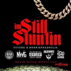 Still Stuntin - Single