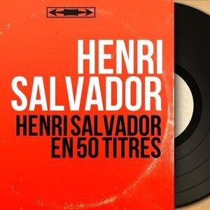 Henri salvador en 50 titres - Mono Version