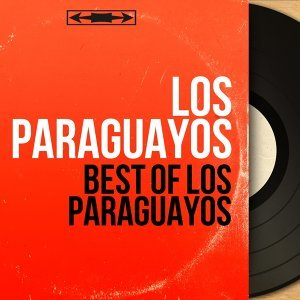 Best of Los Paraguayos - Mono Version