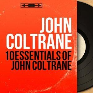 10 Essentials of John Coltrane